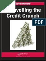 Unravelling the Credit Crunch - David Murphy.pdf