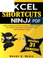 EXCEL SHORTCUTS NINJA_ These HotKeys Are The Formula to Easily Double Your Excel Productivity and Perform Your Job Functions Faster! (Excel Ninjas Book 3)