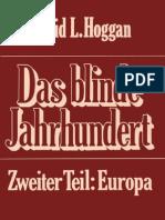 Hoggan, David L. - Das Blinde Jahrhundert - Zweiter Teil - Europa