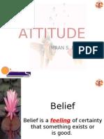 Attitudes make Personalties