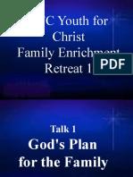 Talk 1 - Gods Plan for the Family