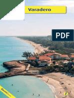 ¡Conoce Varadero, Matanzas y prepara tu mejor viaje a la playa!
