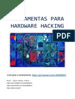 FERRAMENTAS PARA HARDWARE HACKING