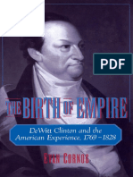 The Birth of Empire DeWitt Clinton and the American Experience, 1769-1828 by Evan Cornog.pdf