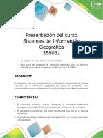 Presentación del curso 358031