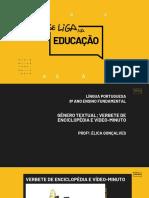 7 - Língua Portuguesa - Gêneros - Verbete de Enciclopédia e Vídeo-minuto - 8A EF.pdf