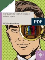 Cazadores de series televisivas