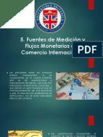 Fuentes de Medición y Flujos Monetarios del Comercio Internacional