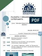 FILOSOFIA Y ORGANIZACION CATESFAMISTA