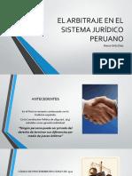 EL ARBITRAJE EN EL SISTEMA JURIDICO PERUANO (1).pptx