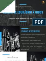 SIMULAÇÃO - REATOR DE EQUILIBRIO X GIBBS.pptx (1)
