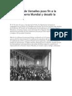 El Tratado de Versalles puso fin a la Primera Guerra Mundial y desató la Segunda.docx