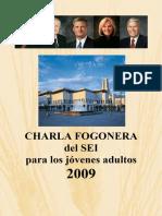 2009 Charlas Fogoneras Del Sei Para Jc3b3venes Adultos