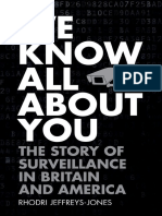 We know all about you. The story of surveillance in Britain and America