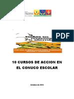 10 CURSOS DE ACCION  EN EL CONUCO ESCOLAR