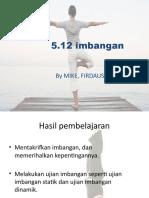 5.12 IMBANGAN-Mike,Firdaus &Rais.pptx