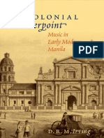 D. R. M. Irving - Colonial Counterpoint Music in Early Modern Manila (Currents in Latin Amer & Iberian Music)