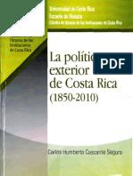 Cascante, H (2015) La Política Exterior de Costa Rica (1850-2010)