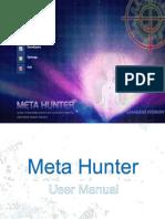 Meta Hunter user manual
