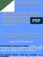 ENFERMEDADES TRANSMITIDAS POR EL CONSUMO DE LECHE CRUDA