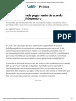 Câmara suspende pagamento de acordo trabalhista até dezembro _ Política _ Valor Econômico