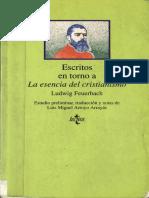 Feuerbach, Ludwig. - Escritos entorno a la esencia del Cristianismo [1993].pdf