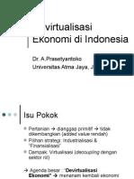 IPB - Devirtualisasi Ekonomi