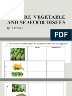PREPARE VEGETABLE AND SEAFOOD DISHES