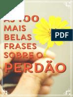 As 100 Mais Belas Frases Sobre o PERDÃO - E-book