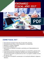 1 SEMINARIO CIERRE FISCAL 2017 7FEB2018 FINAL