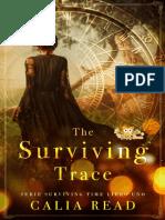 Calia Read - Serie Surviving Time 01 - The Surviving Trace
