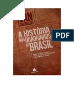SAINDENBERG, Ivan - A História dos Quadrinhos no Brasil