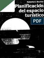 Planificación del espacio turístico (Roberto C. Boullón)