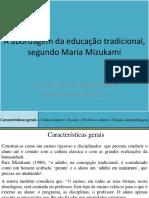 A abordagem da educação tradicional