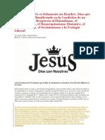 El Hijo Jesús No es Solamente un Hombre