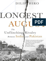 The Longest August The Unflinching Rivalry Between India and Pakistan by Dilip Hiro