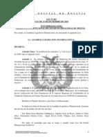 Ley 067 Se modifican los artículos 1 y 2 de la Ley 3919 de 18 de agosto de 2008.