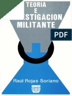 Teoria e investigacion militante - Raul Eojas.pdf