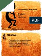 Instrumentos mapuches 5° C 24-06-2010.pptx