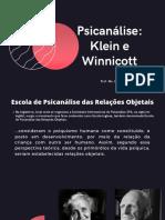 Psicanalise Klein e Winnicott - Apresentação