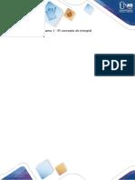 Guía de actividades y rúbrica de evaluación - Tarea 1 - El concepto de integral.docx