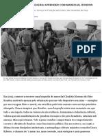 O que o presidente deveria aprender com Marechal Rondon - Época