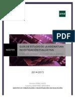 GUIA_ESTUDIO_INVESTIGACIÓN_EVALUATIVA_Master_Innovación_e_Investigación_en_Educación_2014_15_UNED.pdf