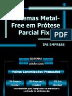 METAL FREE 2 EMPRESS