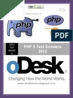 oDesk PHP5 Test Answers 2012 www.rafiqbamna.blogspot.com