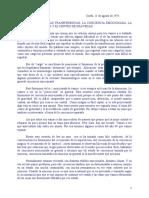 CHARLA ACERCA DE LAS TRANSFERENCIAS, LA CONCIENCIA EMOCIONADA, LA CONCIENCIA SEPARADA Y EL CENTRO DE GRAVEDAD - SILO 1975