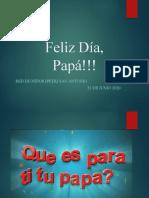Feliz Día, Papá!!!.pptx