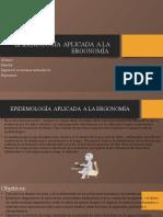 EPIDEMOLOGÍA APLICADA A LA ERGONOMÍA [Autoguardado].pptx