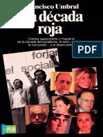 La Decada Roja - Francisco Umbral