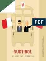Südtirol kann - Südtirol ist wieder ein Teil Österreichs
